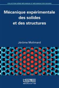 Mécanique expérimentale des solides et des structures