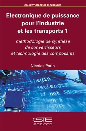 Electronique de puissance pour l'industrie et les transports 1