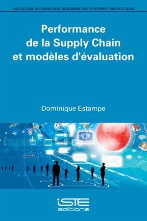 Performance de la Supply Chain et modèles d'évaluation