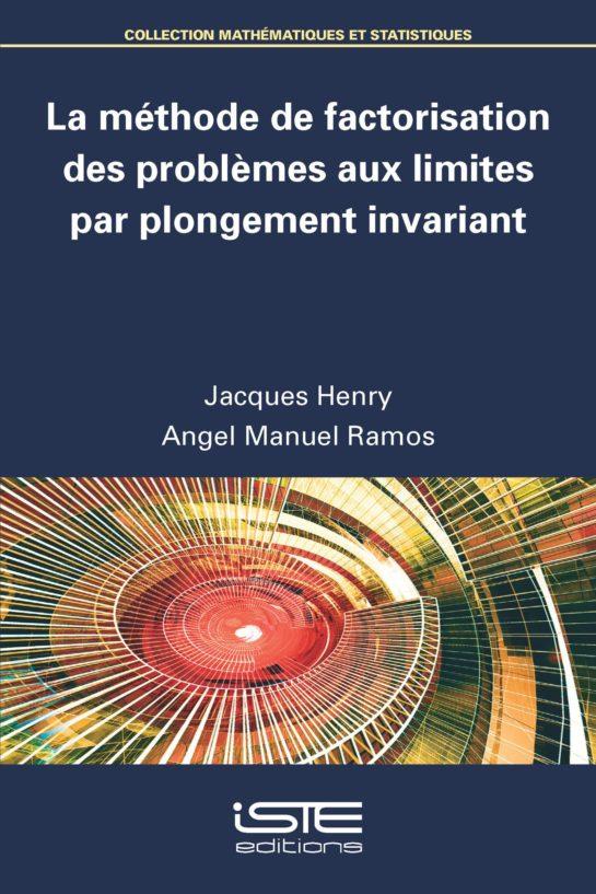 La méthode de factorisation des problèmes aux limites par plongement invariant