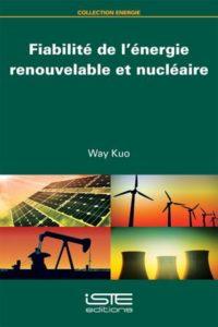 Fiabilité de l'énergie renouvelable et nucléaire