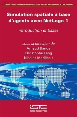 Simulation spatiale à base d'agents avec NetLogo 1
