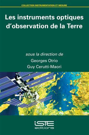 Les instruments optiques d'observation de la Terre