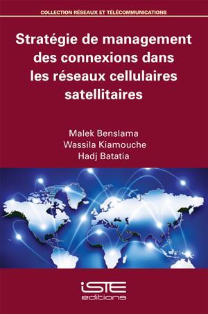 Stratégie de management des connexions dans les réseaux cellulaires satellitaires