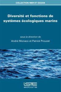 Diversité et fonctions de systèmes écologiques marins