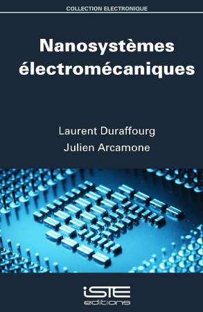 Nanosystèmes électromécaniques