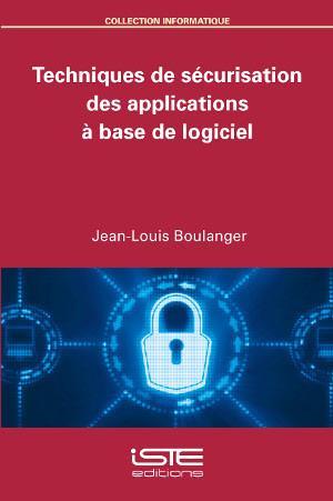 Techniques de sécurisation des applications à base de logiciel
