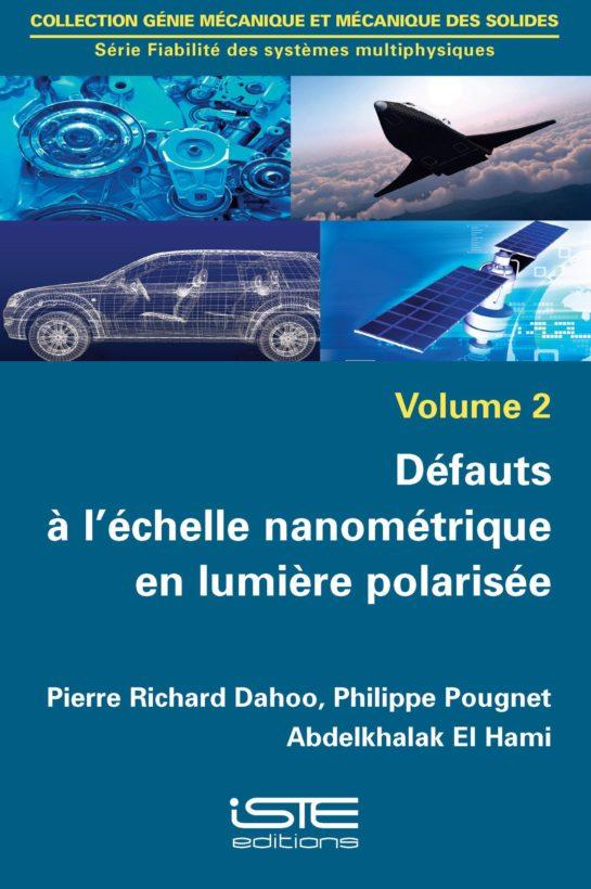 Défauts à l'échelle nanométrique en lumière polarisée
