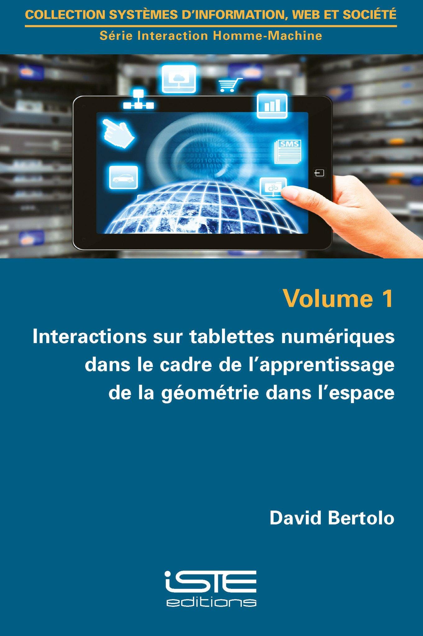 Interactions sur tablettes numériques dans le cadre de l'apprentissage de la géométrie dans l'espace