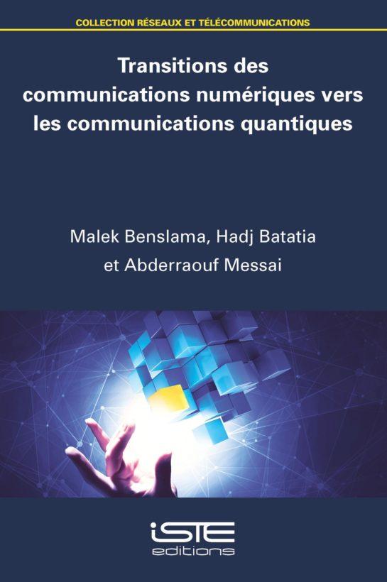 Transitions des communications numériques vers les communications quantiques
