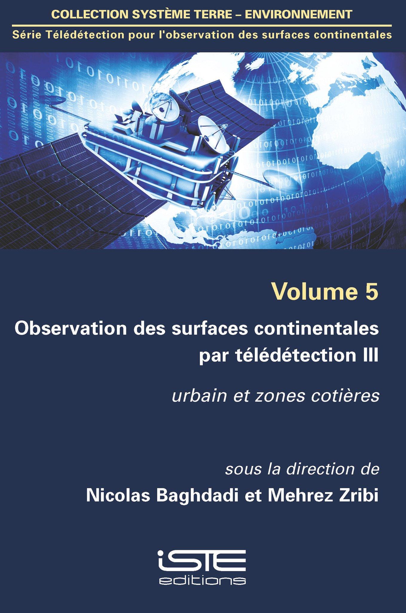 Observation des surfaces continentales par télédétection III