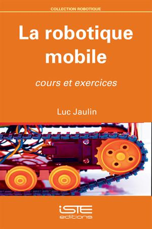 La robotique mobile