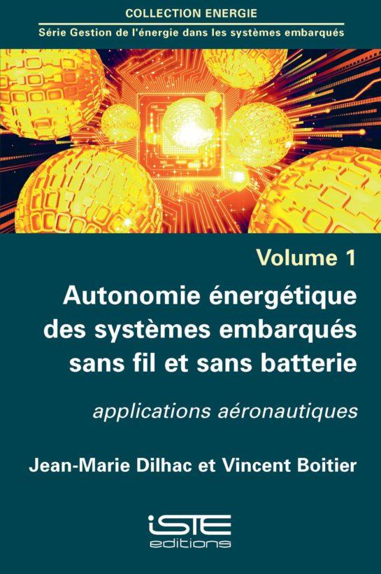 Autonomie énergétique des systèmes embarqués sans fil et sans batterie