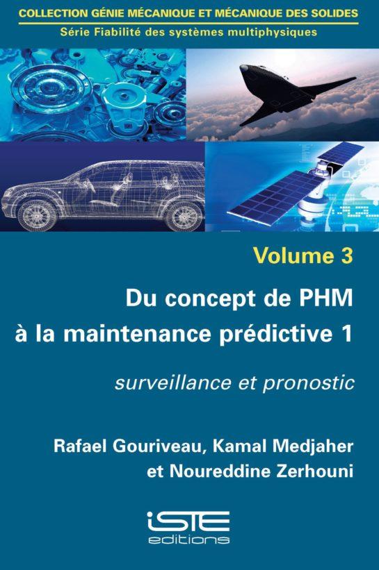 Du concept de PHM à la maintenance prédictive 1