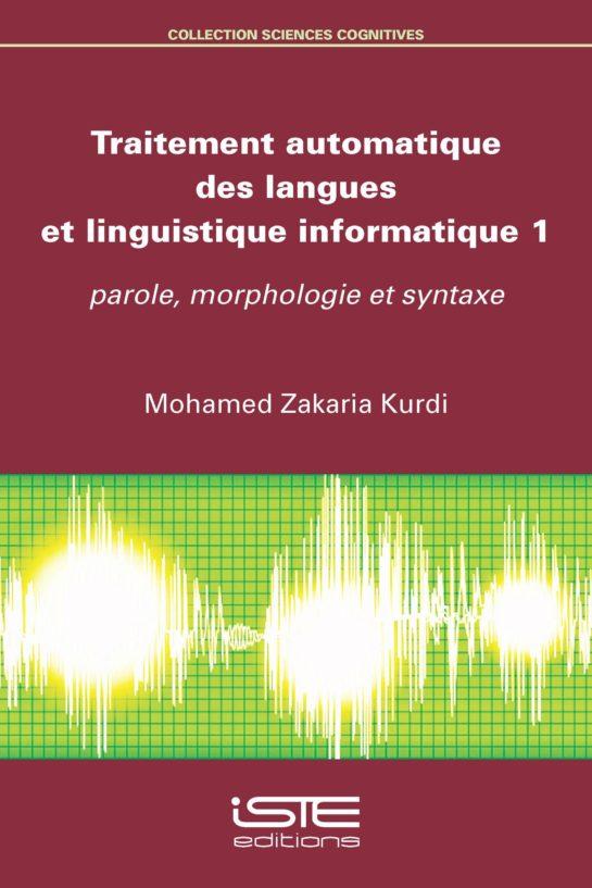 Traitement automatique des langues et linguistique informatique 1