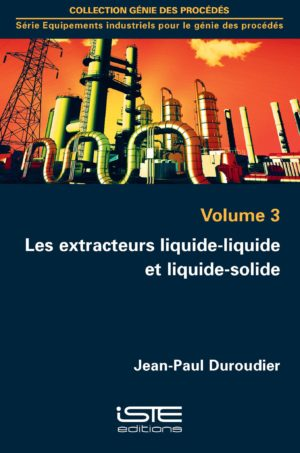Les extracteurs liquide-liquide et liquide-solide
