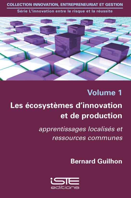 Les écosystèmes d'innovation et de production
