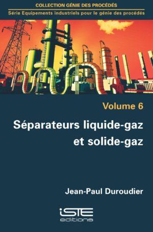 Séparateurs liquide-gaz et solide-gaz