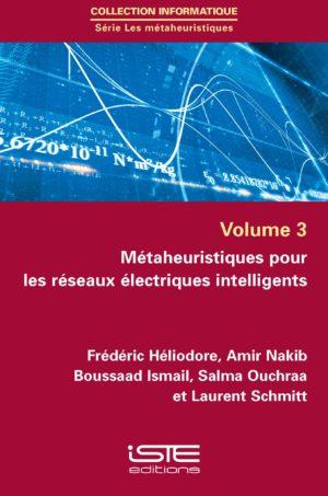 Métaheuristiques pour les réseaux électriques intelligents