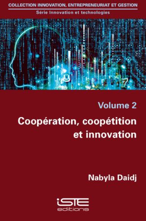 Coopération, coopétition et innovation