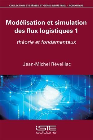 Modélisation et simulation des flux logistiques 1