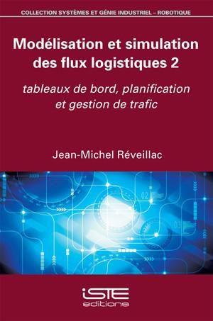 Modélisation et simulation des flux logistiques 2