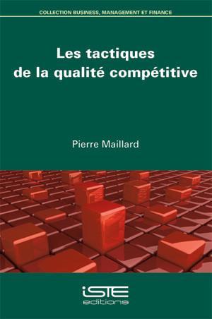 Les tactiques de la qualité compétitive