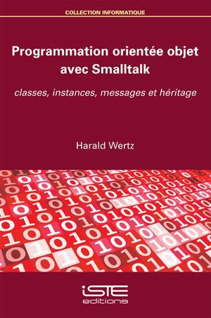 Programmation orientée objet avec Smalltalk