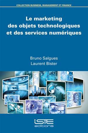 Le marketing des objets technologiques et des services numériques