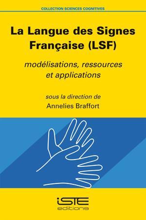 La Langue des Signes Française (LSF)