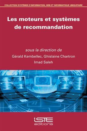 Les moteurs et systèmes de recommandation