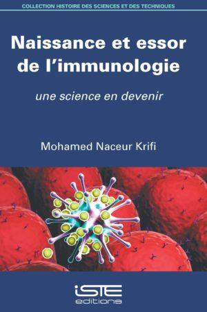 Naissance et essor de l'immunologie