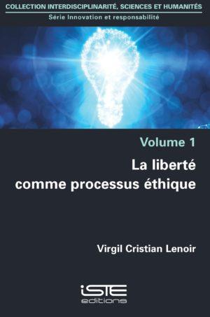 La liberté comme processus éthique