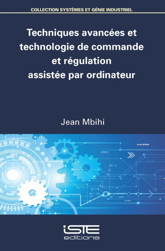 Techniques avancées et technologie de commande et régulation assistée par ordinateur