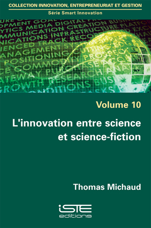 L'innovation entre science et science-fiction iste group