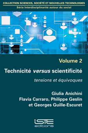 Technicité versus scientificité iste group