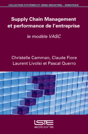 Supply Chain Management et performance de l'entreprise iste group