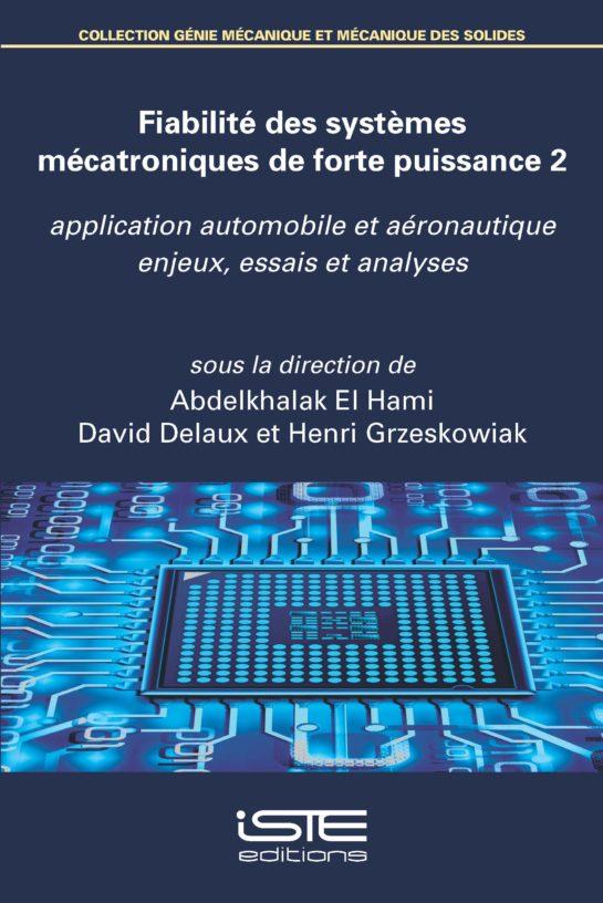 Fiabilité des systèmes mécatroniques de forte puissance 2
