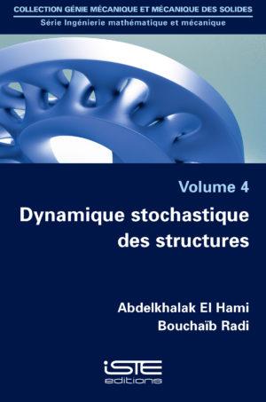 Dynamique stochastique des structures iste group