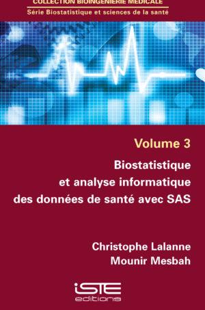 Biostatistique et analyse informatique des données de santé avec SAS iste group