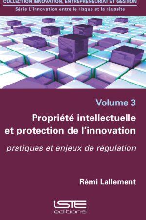 Propriété intellectuelle et protection de l'innovation