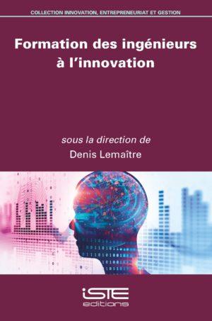 Formation des ingénieurs à l'innovation iste group