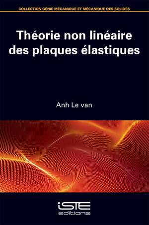Théorie non linéaire des plaques élastiques iste group