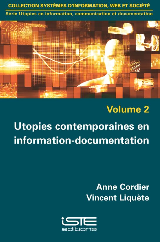 Utopies contemporaines en information-documentation iste group