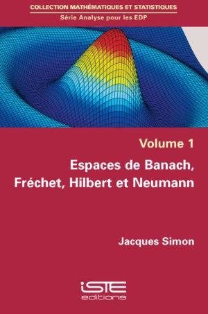Espaces de Banach, Fréchet, Hilbert et Neumann iste group