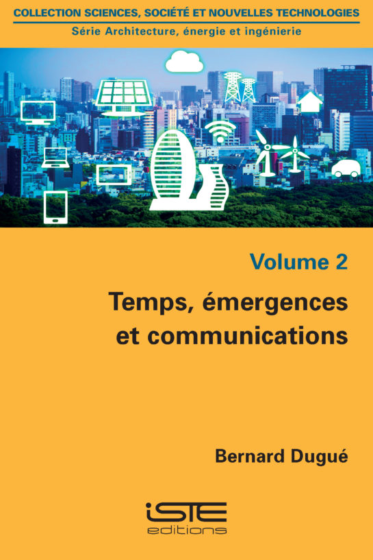 Temps, émergences et communications iste group