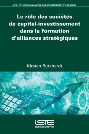 Le rôle des sociétés de capital-investissement dans la formation d'alliances stratégiques ISTE Group