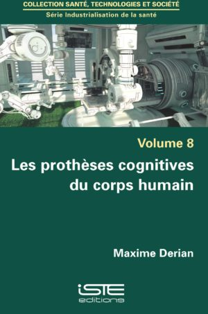 Les prothèses cognitives du corps humain ISTE Group