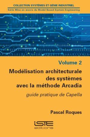 Modélisation architecturale des systèmes avec la méthode Arcadia iste group