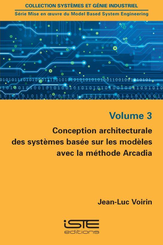 Conception architecturale des systèmes basée sur les modèles avec la méthode Arcadia iste group